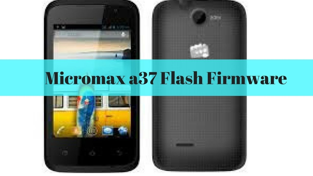 Micromax A37 hard reset with Flash Firmware pattren unlock or any bootloop issue solve