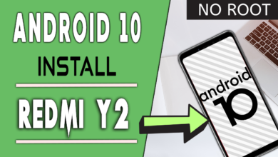 Photo of How to Redmi Y2 Install Android 10 Q Ft msm Extended Rom