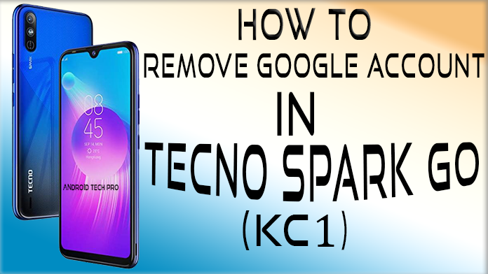 Tecno Kc1 Frp Bypass 100% Working | 2020