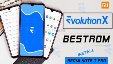 Photo of [ Evolution X ] Best Rom | Quick Review | Installation | Latest Update Android 10 |