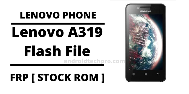 lenovo a319 flash file tool download
