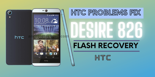 HTC PROBLEMS desire 826 FIX